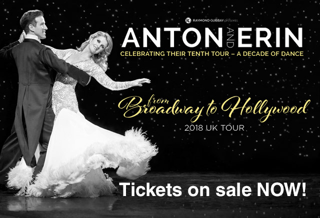 Anton & Erin 2018 Tour - From Broadway to Hollywood